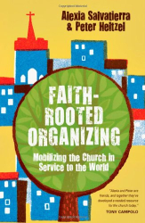 Rev. Alexia Salvatierra: Faith-Rooted Organizing: Mobilizing the Church in Service to the World