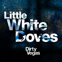 Dirty Vegas -