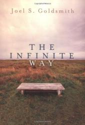 Joel S. Goldsmith: The Infinite Way