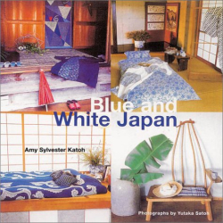 Amy Sylvester Katoh: Blue and White Japan
