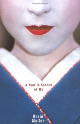 Karin Muller: Japanland--A Year in Search of Wa