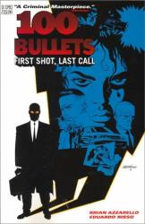 Brian Azzarello: First Shot, Last Call