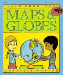 Jack Knowlton: Maps and Globes (Reading Rainbow Book)