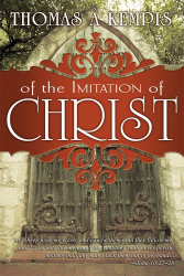 a Kempis Thomas: Of The Imitation Of Christ
