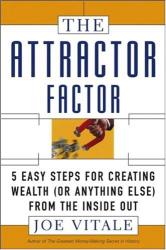 Joe Vitale: The Attractor Factor