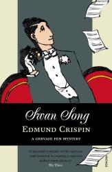 Edmund Crispin: Swan Song