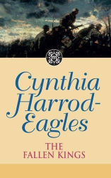 Cynthia Harrod-Eagles: The Fallen Kings (Dynasty)
