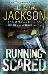 Lisa Jackson: Running Scared