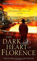 Michele Giuttari: The Dark Heart of Florence
