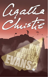Agatha Christie: Why Didn't They Ask Evans?
