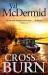 Val McDermid: Cross and Burn