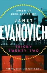 Janet Evanovich: Tricky Twenty-Two (Stephanie Plum 22)