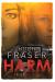 Hugh Fraser: Harm