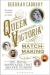 Deborah Cadbury: Queen Victoria's Matchmaking: The Royal Marriages that Shaped Europe