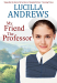 Lucilla Andrews: My Friend the Professor