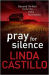 Linda Castillo: Pray for Silence (Kate Burkholder series)