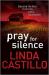 Linda Castillo: Pray for Silence (Kate Burkholder series)