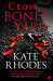 Kate Rhodes: Crossbones Yard: Alice Quentin 1