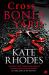 Kate Rhodes: Crossbones Yard: Alice Quentin 1