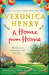 Veronica Henry: A Home From Home