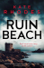Kate Rhodes: Ruin Beach