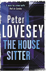 Peter Lovesey: The House Sitter