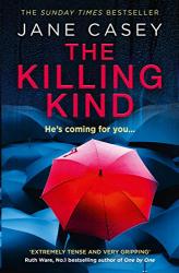 Jane Casey: The Killing Kind