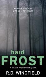 R D Wingfield: Hard Frost