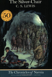 C. S. Lewis: The Silver Chair (The Chronicles of Narnia, Full-Color Collector's Edition)