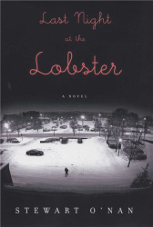 Stewart O'Nan: Last Night at the Lobster
