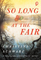 Christina Schwarz: So Long at the Fair