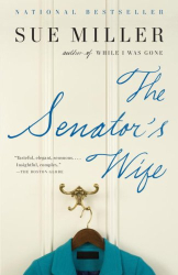 Sue Miller: The Senator's Wife