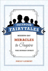 Emily Liebert: Facebook Fairytales