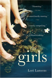 Lori Lansens: The Girls