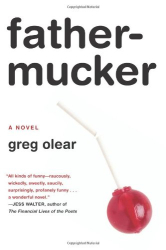 Greg Olear: Fathermucker
