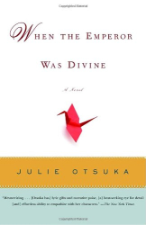 Julie Otsuka: When the Emperor Was Divine