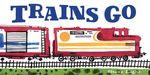 Steve Light: Trains Go
