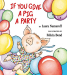 Laura Numeroff: If You Give a Pig a Party