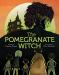 Denise Doyen: The Pomegranate Witch
