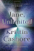Kristin Cashore: Jane, Unlimited