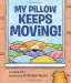 Laura Gehl: My Pillow Keeps Moving
