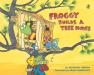 Jonathan London: Froggy Builds a Tree House