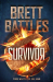Brett Battles: Survivor (Rewinder Series) (Volume 3)