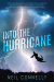 Neil Connelly: Into the Hurricane