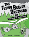 Maxwell Eaton III: The Flying Beaver Brothers and the Fishy Business