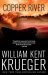 William Kent Krueger: Copper River: A Novel (Cork O'Connor Mystery Series)
