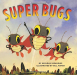 Michelle Meadows: Super Bugs