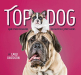 : Top Dog: And Other Doggone Delightful Expressions