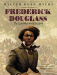 Walter Dean Myers: Frederick Douglass: The Lion Who Wrote History