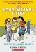 Ann M. Martin: The Truth About Stacey: Full-Color Edition (The Baby-Sitters Club Graphix #2)